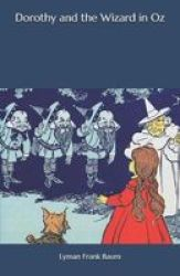 Dorothy And The Wizard In Oz Paperback
