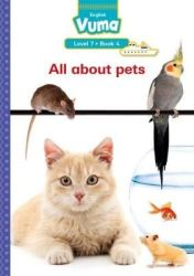 Vuma English First Additional Language: Grade 2: Level 7 Book 4 Reader - All About Pets