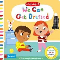 We Can Get Dressed - Putting On My Clothes Board Book