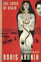She Lover Of Death - A Fandorin Mystery Hardcover
