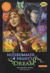 A Midsummer Night's Dream the Graphic Novel - Original Text British English ed