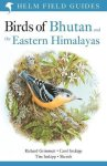 Birds Of Bhutan And The Eastern Himalayas Helm Field Guides
