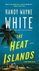 The Heat Islands - A Doc Ford Novel Paperback