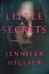 Little Secrets Hardcover