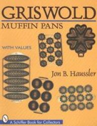 Griswold Muffin Pans Paperback